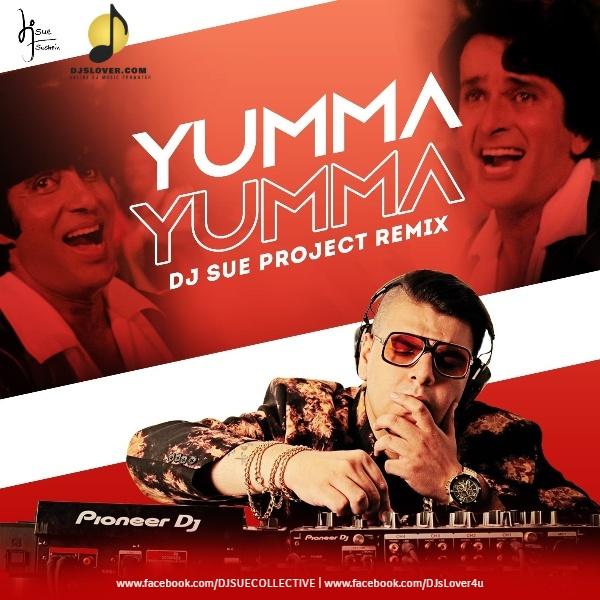 Yamma Yamma Remix DJ Sue Project