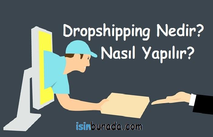 Dropshipping Nedir ve Nasıl Yapılır?
