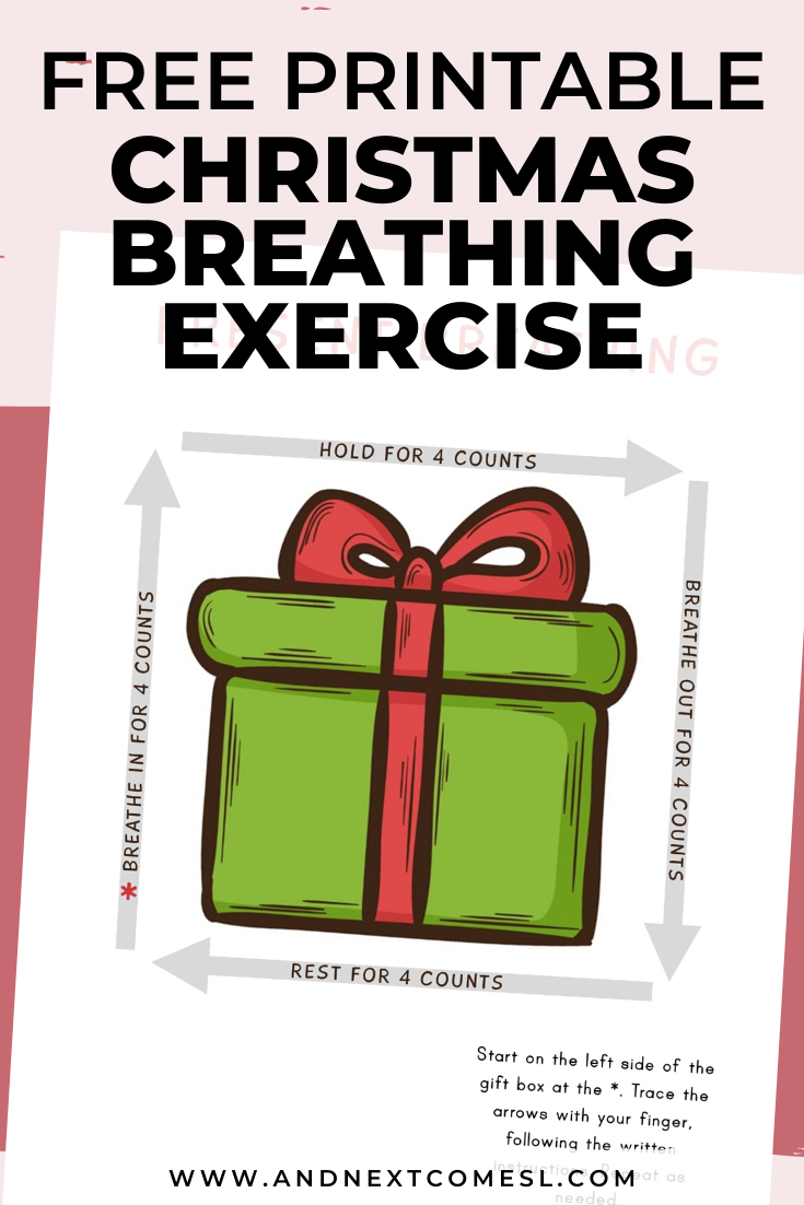 Christmas gift deep breathing exercise for kids with free printable mindfulness poster