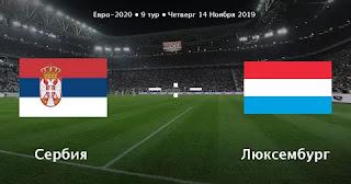 Люксембург – Сербия смотреть онлайн бесплатно 10 сентября 2019 прямая трансляция в 21:45 МСК.