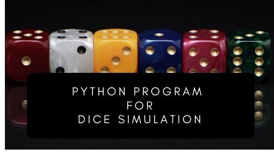 Python program for Dice simulator - Tipszon