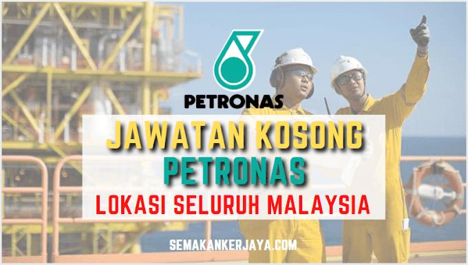 Senarai Jawatan Kosong Terkini Petronas (Petroliam Nasional Berhad) 2021