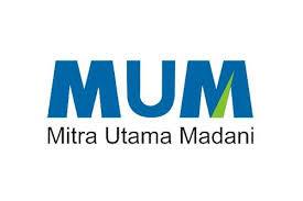Lowongan Kerja Terbaru PT. Mitra Utama Madani (MUM) Tingkat SMA/D3/S1 Terbuka 8 Posisi Jabatan Terbaik