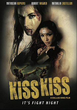 Kiss Kiss 2019 HDRip 720p Dual Audio In Hindi English