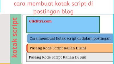 Panduan membuat kotak script di dalam postingan blog