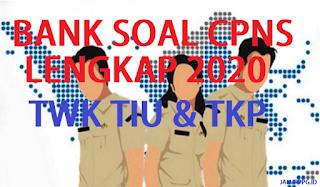 BANK SOAL CPNS LENGKAP 2020