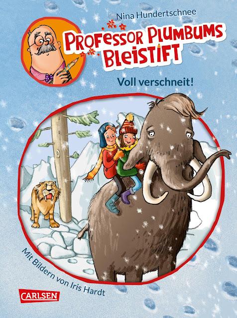 """Heute ein Buch! In der Welt der Phantasie unterwegs mit """"Professor Plumbums Bleistift"""". Band 3 """"Voll verschneit!"""" von Nina Hundertschnee spielt in der Eiszeit."""