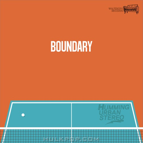 [Single] Humming Urban Stereo – Boundary