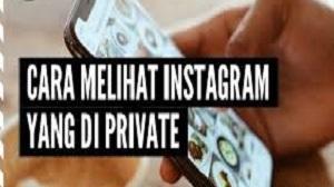 Cara Melihat Instagram yang di Private