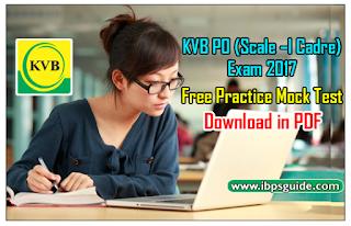 KVB PO (Scale –I Cadre) Exam 2017 – Free Practice Mock Test – 1   Download in PDF