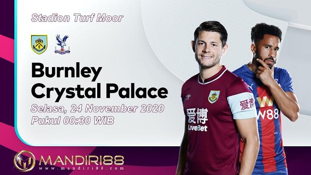 Prediksi Burnley Vs Crystal Palace, Selasa 24 November 2020 Pukul 00.30 WIB @ Mola TV