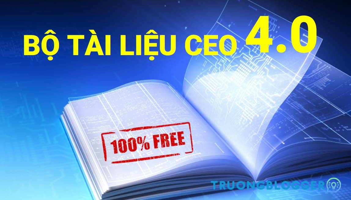 Tải về Bộ Tài Liệu CEO 4.0 Quản trị doanh nghiệp từ A – Z