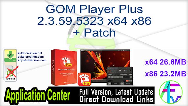 GOM Player Plus 2.3.59.5323 x64 + Patch