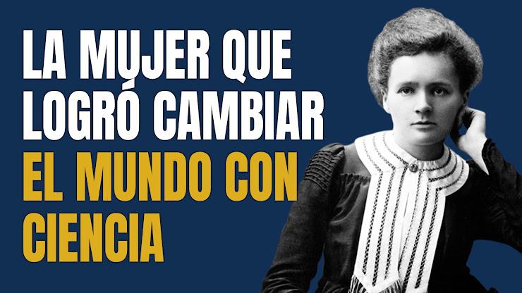 Historia de Marie Curie
