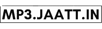 mp3jaatt - latest super hit Mp3 Songs free Download