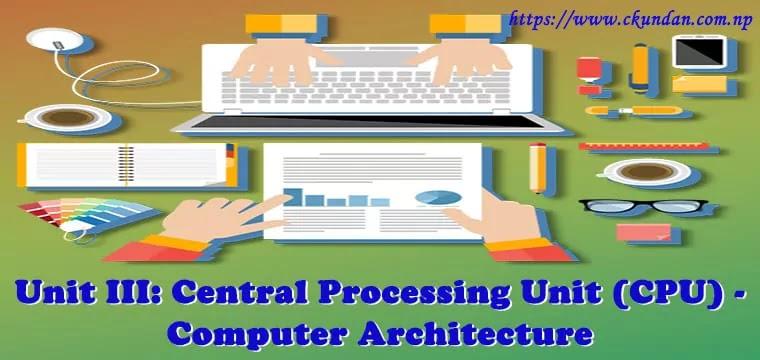 Central Processing Unit (CPU) - Computer Architecture