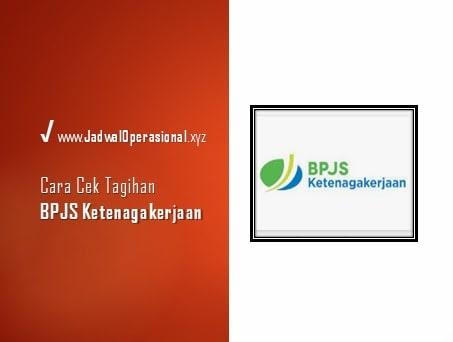 Cara Cek Tagihan BPJS Ketenagakerjaan