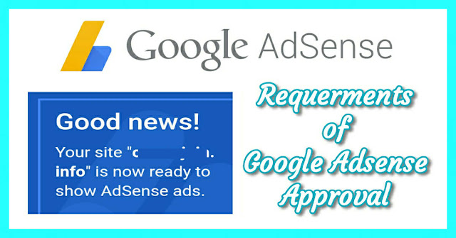 Requirements of Google AdSense Approval