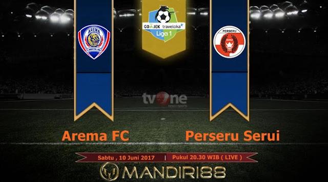 Prediksi Bola : Arema FC Vs Perseru Serui , Sabtu 10 Juni 2017 Pukul 20.30 WIB @ TVONE