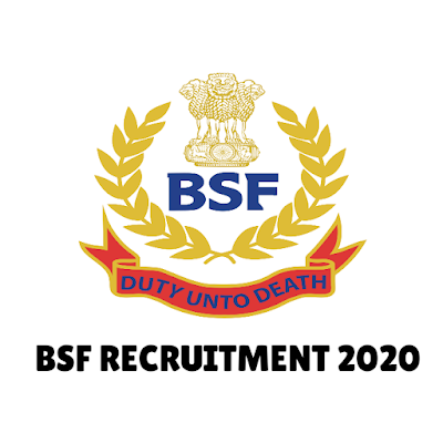 BSF Bharti 2020 For Head Constable, SI Various Post Recruitment