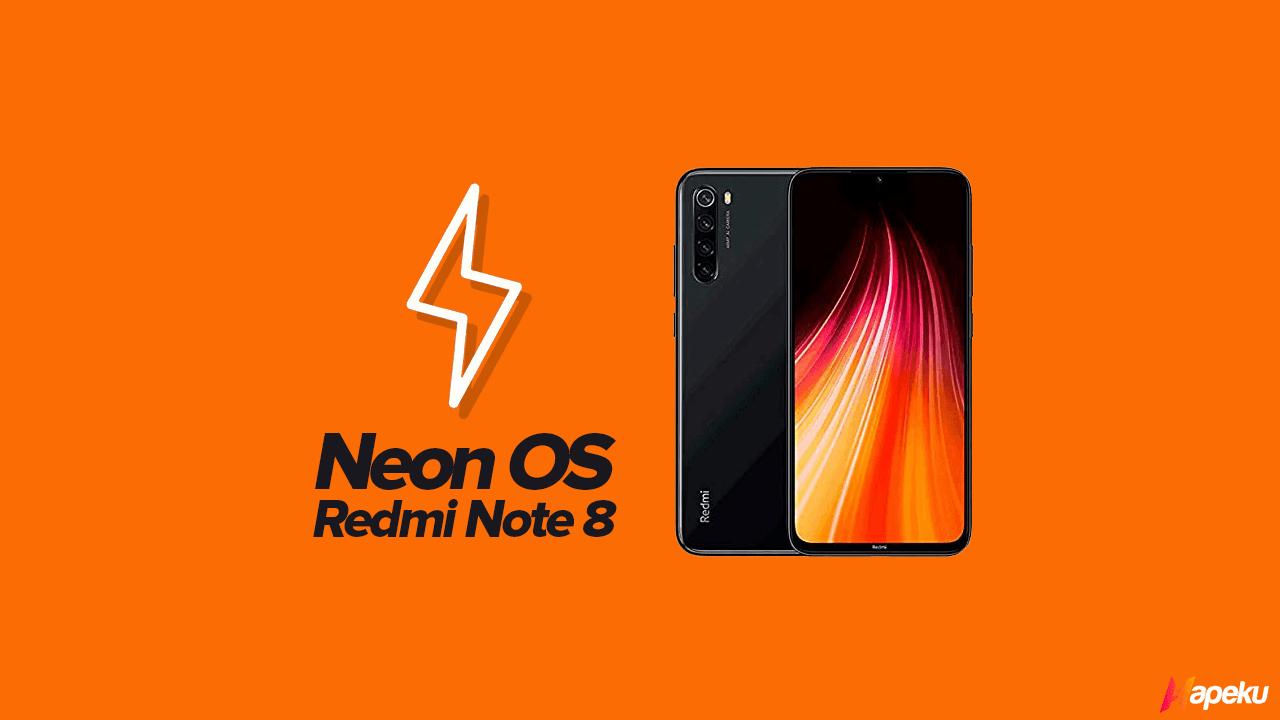 ROM Neon OS Official Xiaomi Redmi Note 8 ( GINKGO )