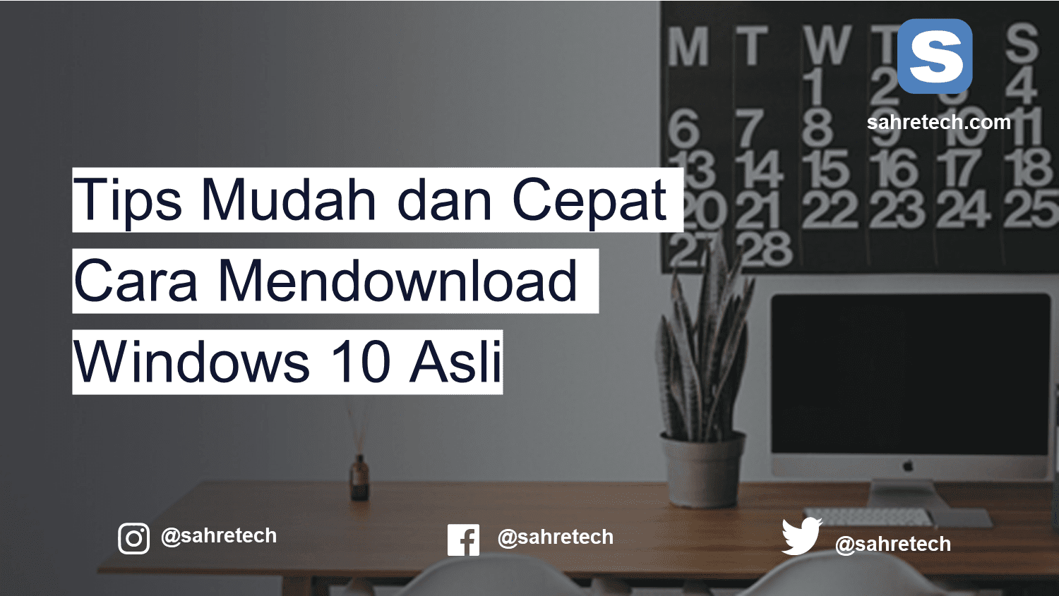 Tips Mudah dan Cepat Cara Mendownload Windows 10 Asli
