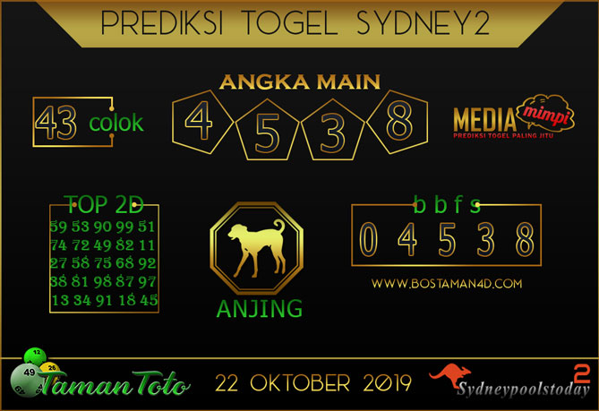 Prediksi Togel SYDNEY 2 TAMAN TOTO 22 OKTOBER 2019
