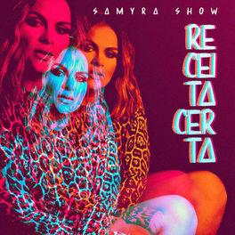 Receita Certa – Samyra Show Mp3