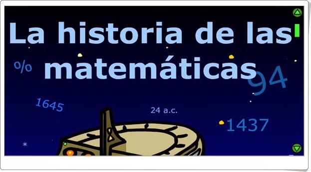 La historia de las Matemáticas Matemáticas de Primaria