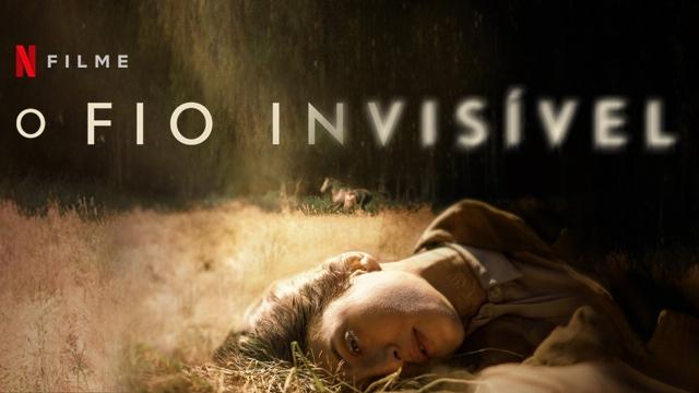 o-fio-invisivel-netflix-completo