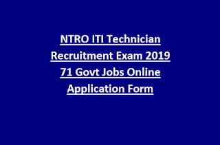 NTRO ITI Technician Recruitment Exam 2019 71 Govt Jobs Online Application Form