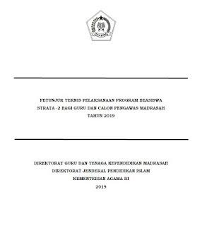 Juknis Beasiswa S2 Guru dan Calon Pengawas Madrasah 2019