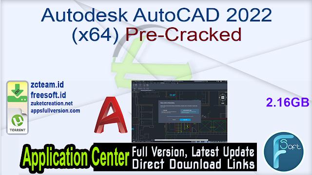 Autodesk AutoCAD 2022 (x64) Pre-Cracked