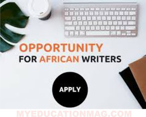 2017 Morland Writing Scholarship For African Writers Apply Now!!!