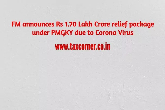 FM announces Rs 1.70 Lakh Crore relief package under PMGKY due to Corona Virus