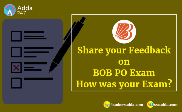 Bank of Baroda PO Exam 2018: 28th July, Shift-01 - How was your Exam?