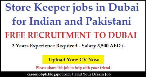 Store Keeper jobs in Dubai for Indian and Pakistani