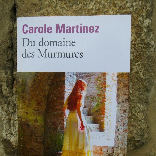 Le domaine des murmures de Carole Martinez