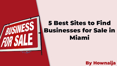 5 Best Sites to Find Businesses for Sale in Miami