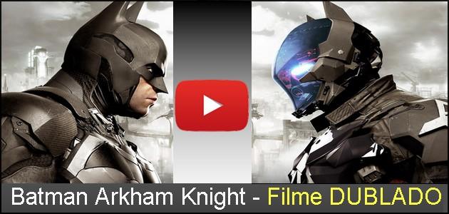 Batman Arkham Knight Filme Dublado