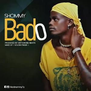 Download Audio | Shommy - Bado
