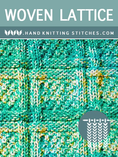 Hand Knitting Stitches - Woven Lattice #KnitPurl Pattern