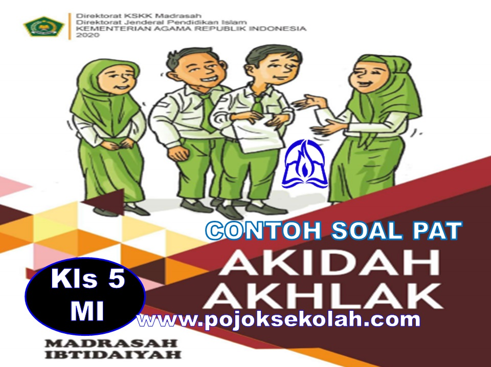 Soal PAT Akidah Akhlak Kelas 5 SD/MI