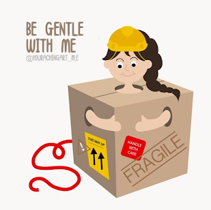 Illustration of a woman inside a box with her arms and head sticking out the box. The box is labeled fragile. Text reads 'be gentle with me'.