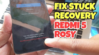 HOW TO FIX STUCK RECOVERY REDMI 5 ROSY FIX ALL WORK 100%   Magelang
