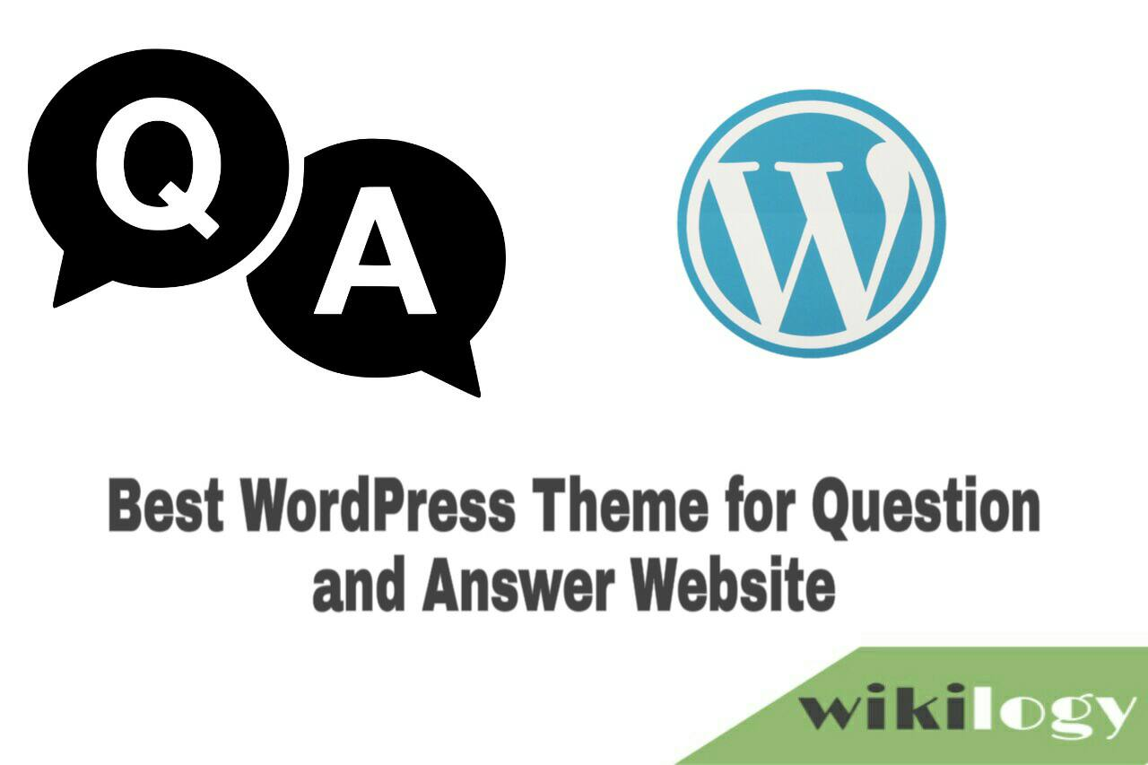 Best WordPress Theme for Question and Answer Website