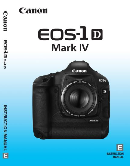 Canon EOS-1D Mark IV PDF User Guide / Manual Downloads