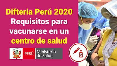Difteria Perú 2020: ¿Cuales son los requisitos para vacunarse en un centro de salud?