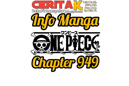Info Manga One Piece Chapter 949