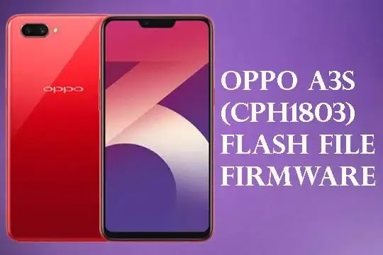 Oppo A3S (CPH1803) Flash File | Stock ROM Firmware